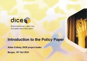 Introduction to the Policy Paper dm Cziboly DICE