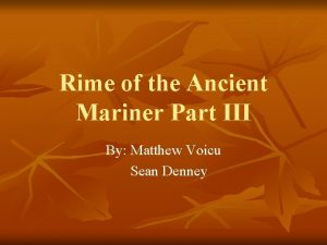 Rime of the Ancient Mariner Part III By