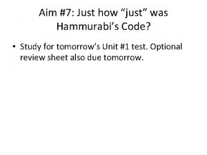 Aim 7 Just how just was Hammurabis Code