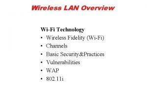 Wireless LAN Overview WiFi Technology Wireless Fidelity WiFi