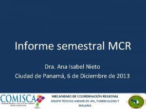 Informe semestral MCR Dra Ana Isabel Nieto Ciudad