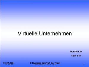 1 Virtuelle Unternehmen 2 Frderung Virtuelle Unternehmen 3