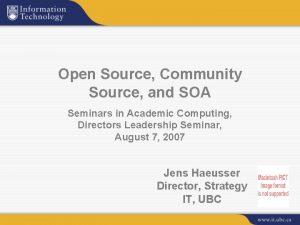 Open Source Community Source and SOA Seminars in