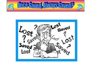 Once Saved Always Saved Grace is the essential