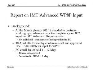 July 2007 doc IEEE 802 18 07 0052