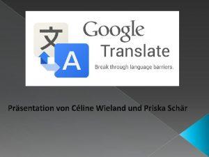 Prsentation von Cline Wieland und Priska Schr Google