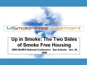 Up in Smoke The Two Sides of Smoke