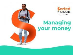 Managing your money Managing your money Actively managing