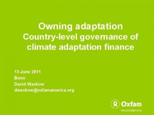 Owning adaptation Countrylevel governance of climate adaptation finance