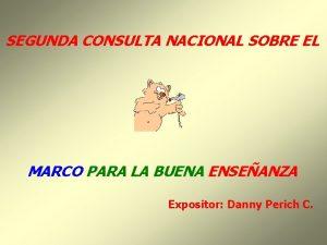 SEGUNDA CONSULTA NACIONAL SOBRE EL MARCO PARA LA