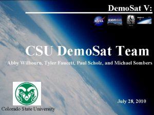Demo Sat V CSU Demo Sat Team Abby
