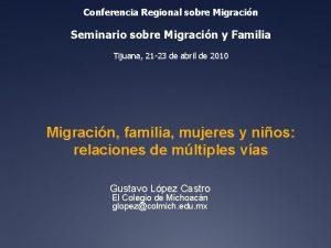 Conferencia Regional sobre Migracin Seminario sobre Migracin y
