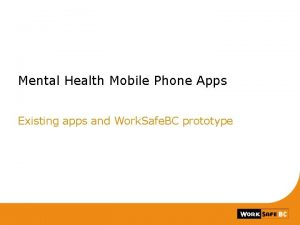 Mental Health Mobile Phone Apps Existing apps and