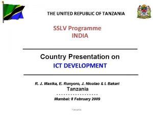 THE UNITED REPUBLIC OF TANZANIA SSLV Programme INDIA