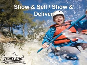 Show Sell Show Deliver Plan Plan enough show