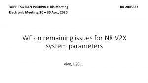 3 GPP TSGRAN WG 494 eBis Meeting Electronic