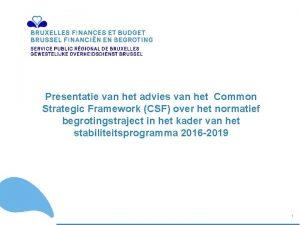 Presentatie van het advies van het Common Strategic