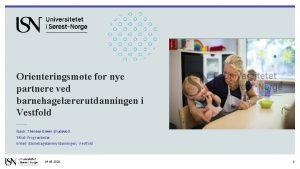 Orienteringsmte for nye partnere ved barnehagelrerutdanningen i Vestfold