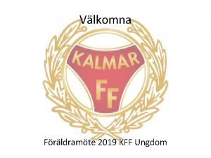 Vlkomna Frldramte 2019 KFF Ungdom Program Frldramte program