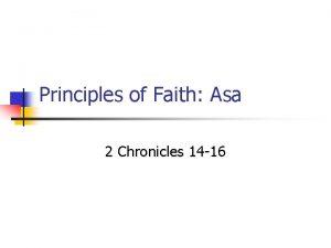 Principles of Faith Asa 2 Chronicles 14 16