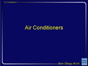 Air Conditioners 1 Air Conditioners Air Conditioners 2