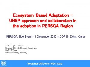 EcosystemBased Adaptation UNEP approach and collaboration in the