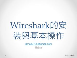 Wireshark james 0705gmail com 2021519 121 Wireshark http