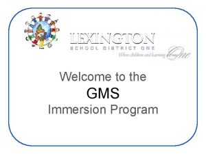 Welcome to the GMS Immersion Program World Language