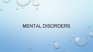MENTAL DISORDERS CLINICAL DEPRESSION CAN LAST FOR MONTHS