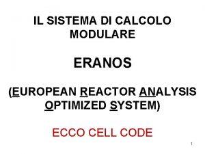 IL SISTEMA DI CALCOLO MODULARE ERANOS EUROPEAN REACTOR
