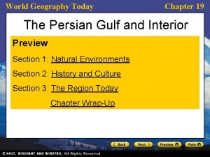 World Geography Today Chapter 19 The Persian Gulf