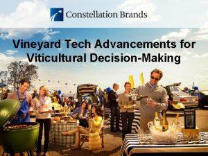 Vineyard Tech Advancements for Viticultural DecisionMaking Vineyard Tech