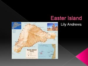 Easter Island Lily Andrews Easter Island is located