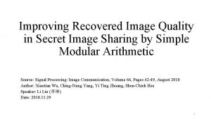Improving Recovered Image Quality in Secret Image Sharing