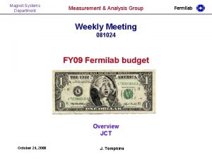 Magnet Systems Department Measurement Analysis Group Weekly Meeting
