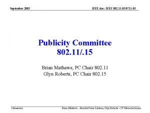 September 2003 IEEE doc IEEE 802 11 030711