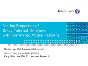 Scaling Properties of Delay Tolerant Networks with Correlated
