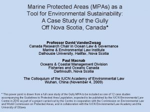 Marine Protected Areas MPAs as a Tool for