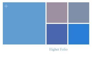 Higher Folio Higher Folio n Your folio is