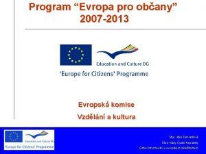Program Evropa pro obany 2007 2013 Evropsk komise