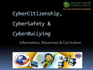 Cyber Citizenship Cyber Safety Cyber Bullying Information Resources