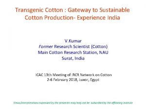 Transgenic Cotton Gateway to Sustainable Cotton Production Experience