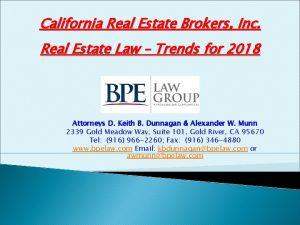California Real Estate Brokers Inc Real Estate Law