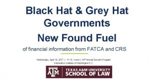 Black Hat Grey Hat Governments New Found Fuel