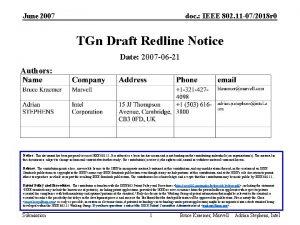 June 2007 doc IEEE 802 11 072018 r