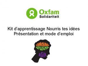 Kit dapprentissage Nourris tes ides Prsentation et mode
