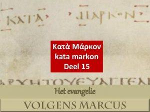 kata markon Deel 15 Het evangelie H 1