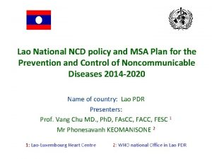 Lao National NCD policy and MSA Plan for