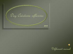Day Crations rflexives 2012 Dfilement manuel Quelques photos