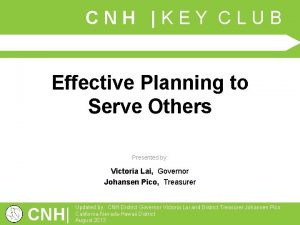 CNH KEY CLUB Effective Planning to Serve Others